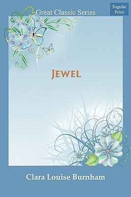 Jewel (Paperback): Clara Louise Burnham