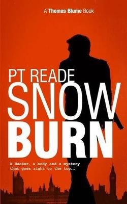 Snow Burn (Thomas Blume Hard-Boiled-Mysteries Series - Book 2