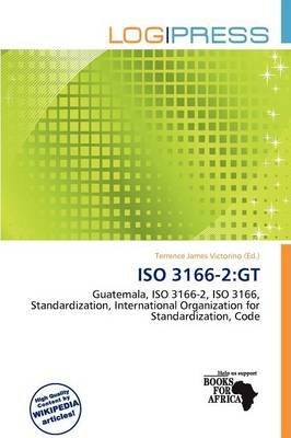 ISO 3166-2 - GT (Paperback): Terrence James Victorino