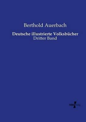 Deutsche Illustrierte Volksbucher (German, Paperback): Berthold Auerbach