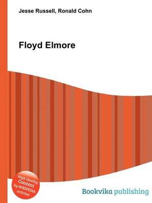 Floyd Elmore (Paperback): Jesse Russell, Ronald Cohn