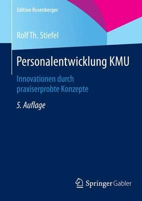 Personalentwicklung Kmu; Innovationen Durch Praxiserprobte Konzepte (English, German, Undetermined, Electronic book text, 5th):