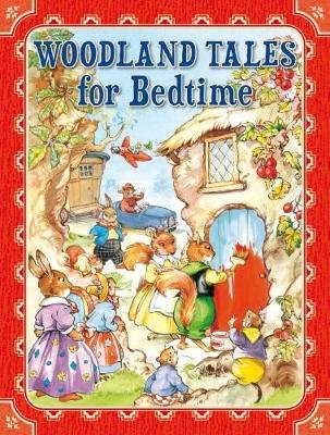 Woodland Tales for Bedtime (Hardcover): Rene Cloke