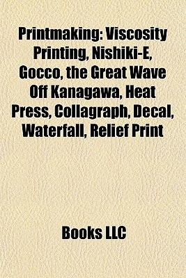 Printmaking Introduction - Viscosity Printing, Nishiki-E, Gocco, the Great Wave Off Kanagawa, Heat Press, Collagraph, Decal,...