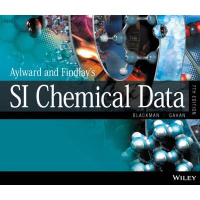Aylward and Findlay's SI Chemical Data (Paperback, 7th Edition): Allan Blackman, Lawrie Gahan