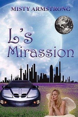 L's Mirassion (Paperback): Misty Armstrong