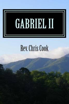 Gabriel II (Paperback): Rev Chris Cook
