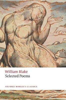 William Blake: Selected Poems (Paperback): William Blake