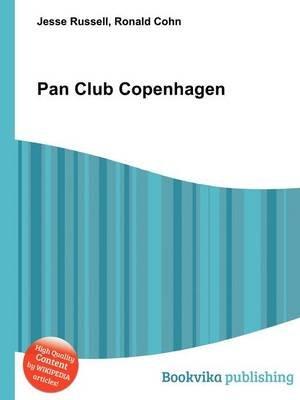 Pan Club Copenhagen (Paperback): Jesse Russell, Ronald Cohn