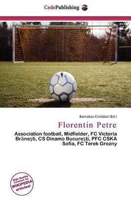 Florentin Petre (Paperback): Barnabas Cristobal