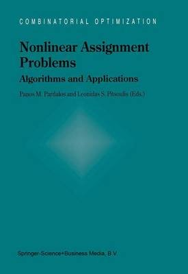 Nonlinear Assignment Problems (Paperback): Panos Pardalos, Leonidas Pitsoulis