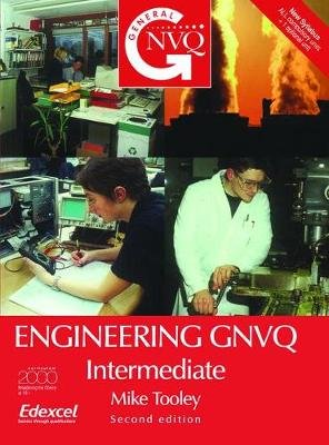 Engineering GNVQ: Intermediate (Paperback, 2nd Revised edition): Mike Tooley
