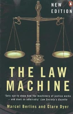The Law Machine (Paperback, 5 Rev Ed): Clare Dyer, Marcel Berlins