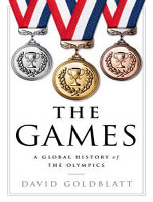 The Games - A Global History of the Olympics (MP3 format, CD, Unabridged edition): David Goldblatt