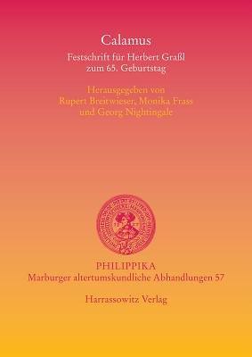 Calamus - Festschrift Fur Herbert Grassl Zum 65. Geburtstag (German, Hardcover): Monika Frass