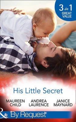 His Little Secret - Double the Trouble (Billionaires and Babies, Book 44) / His Lover's Little Secret (Billionaires and...