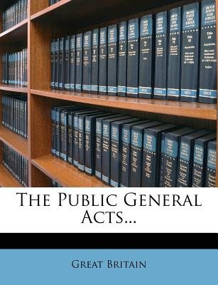 The Public General Acts... (Paperback): Great Britain