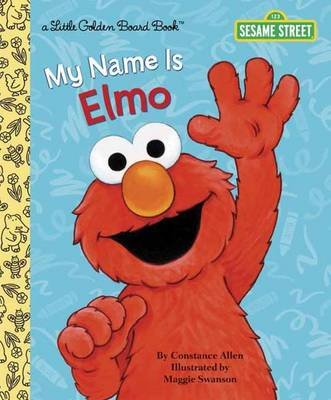 LGB My Name Is Elmo (Sesame Street) (Hardcover): Constance Allen