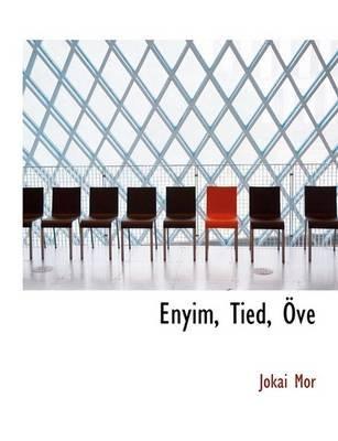 Enyim, Tied, V (Large print, Paperback, large type edition): MR Jkai, Jkai MR