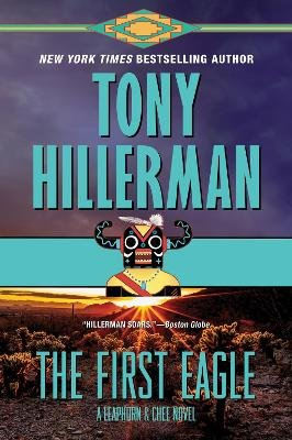 The First Eagle (Electronic book text): Tony Hillerman