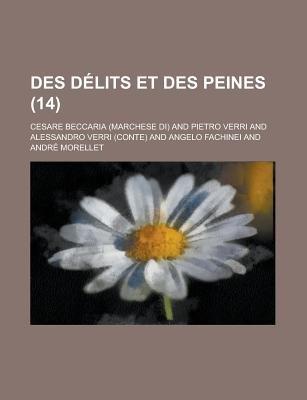 Des Delits Et Des Peines (14) (English, French, Spanish, Paperback): Cesare Beccaria