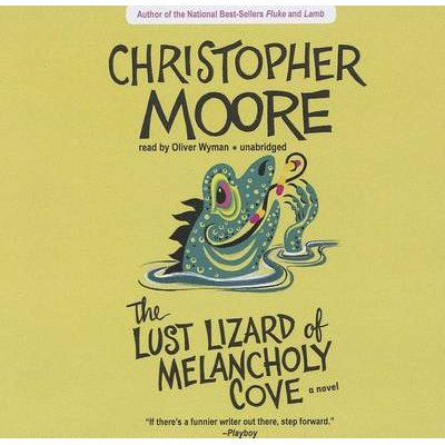 The Lust Lizard of Melancholy Cove (Standard format, CD): Christopher Moore