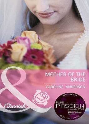 Mother of the Bride (Electronic book text, ePub First edition): Caroline Anderson
