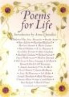 Poems for Life - Famous People Select Their Favorite Poem and Say Why It Inspires Them (Hardcover): Anna Quindlen
