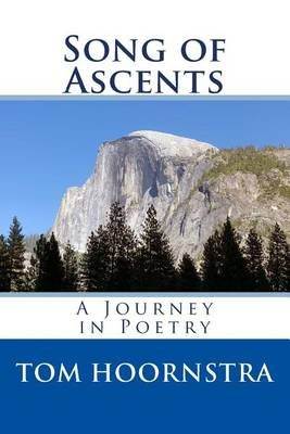 Song of Ascents (Paperback): MR Tom Hoornstra