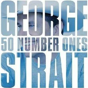 George Strait - 50 Number Ones (CD): George Strait