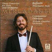 Various Artists - Three Concertos for Flute (CD): Raffaele Trevisani, Constantine Orbelian, Saverio Mercadante, Moscow Chamber...