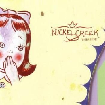 Nickel Creek - This Side CD (2002) (CD): Nickel Creek