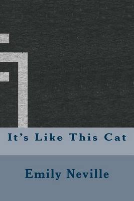 It's Like This Cat (Paperback): Emily Neville