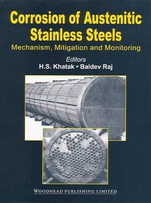 Corrosion of Austenitic Stainless Steels (Electronic book text): H.S. Khatak, B. Raj