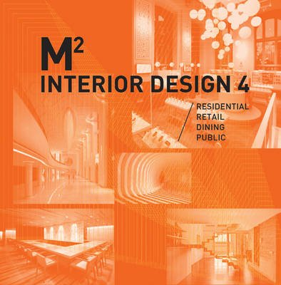 M2 360 Interior Design Vol. 4, Vol. 4 (Hardcover): Wang Shaoqiang