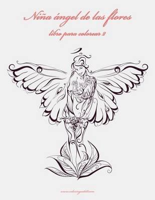 Nina Angel de Las Flores Libro Para Colorear 2 (Spanish, Paperback ...