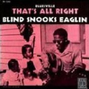 Snooks Eaglin - That's All Right CD (2002) (CD): Snooks Eaglin