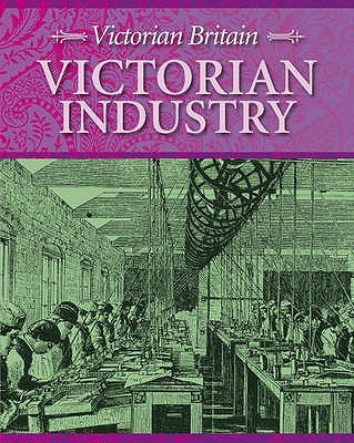 Victorian Industry (Hardcover): Neil Tonge