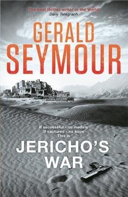 Jericho's War (Paperback): Gerald Seymour