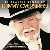Tommy Overstreet - 20 Classic Songs CD (2008) (CD): Tommy Overstreet