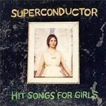 Superconductor - Hit Songs for Girls (CD): Superconductor