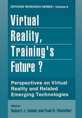 Virtual Reality, Training's Future?: Proceedings of a Workshop Sponsored by NATO's Defense Research Group Panel 8,...