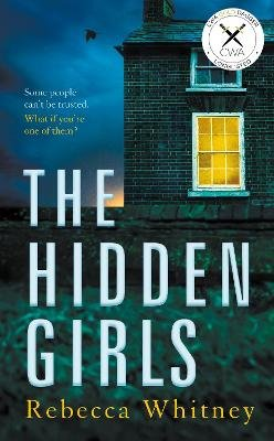 The Hidden Girls (Hardcover): Rebecca Whitney