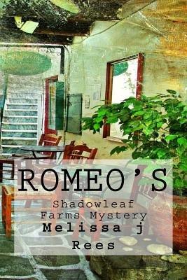 Romeo's (Paperback): Melissa J Rees