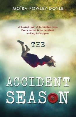 The Accident Season (Electronic book text): Moira Fowley-Doyle