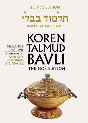 Koren Talmud Bavli, v. 25 - Menahot Part 1, English, (Hardcover, Noy ed): Adin Steinsaltz