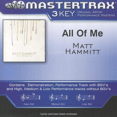 All of Me (CD): Matt Hammitt