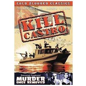Kill Castro (Region 1 Import DVD): John Forsythe, Robert Vaughn