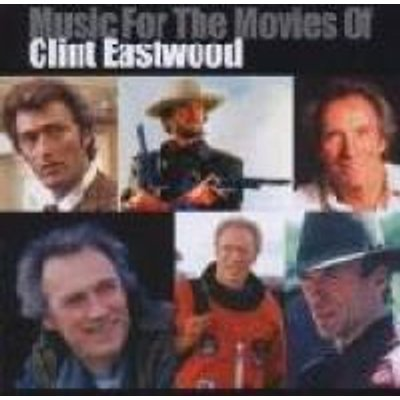 Music For The Movies Of Clint Eastwood (CD): Various Artists