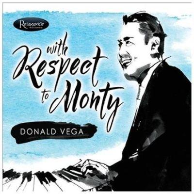 Donald Vega - With Respect to Monty (CD): Donald Vega